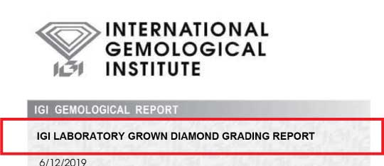 IGI lab grown diamond report - Lab grown diamonds